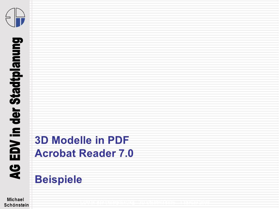 Michael Schönstein EDV in der Stadtplanung - 3D Stadtmodelle – Februar 2008 3D B-Plan - PDF http://fhh.hamburg.de/stadt/Aktuell/weitere-einrichtungen/landesbetrieb-geoinformation-und-vermessung/produkte/3d-modelle/start.html