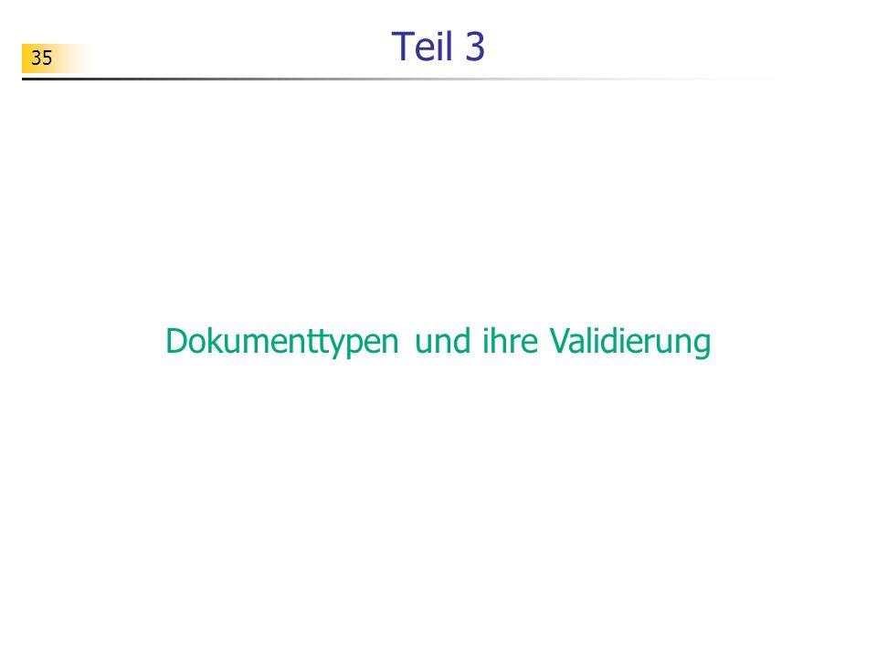 35 Teil 3 Dokumenttypen und ihre Validierung