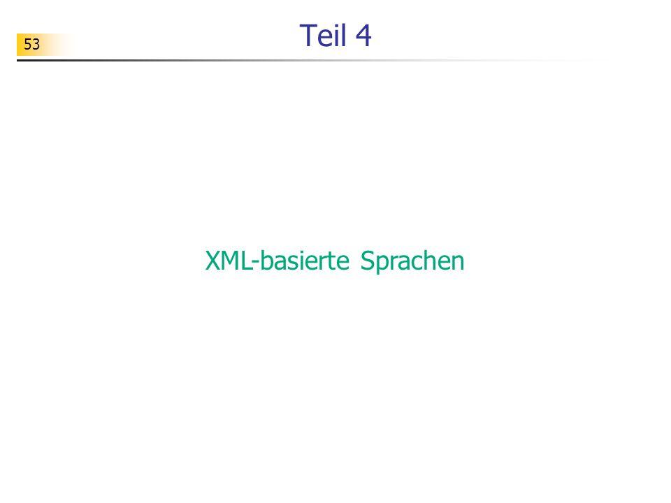 53 Teil 4 XML-basierte Sprachen