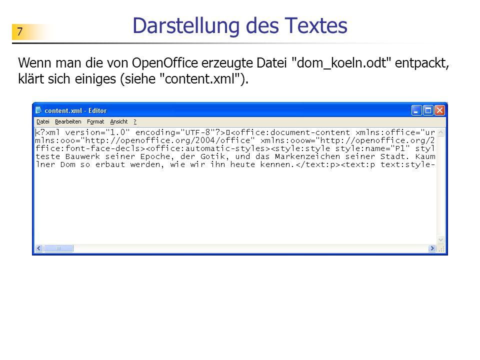 7 Darstellung des Textes Wenn man die von OpenOffice erzeugte Datei