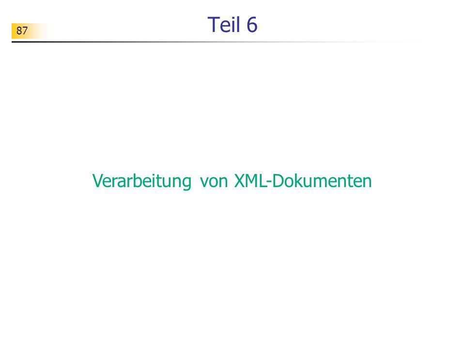 87 Teil 6 Verarbeitung von XML-Dokumenten