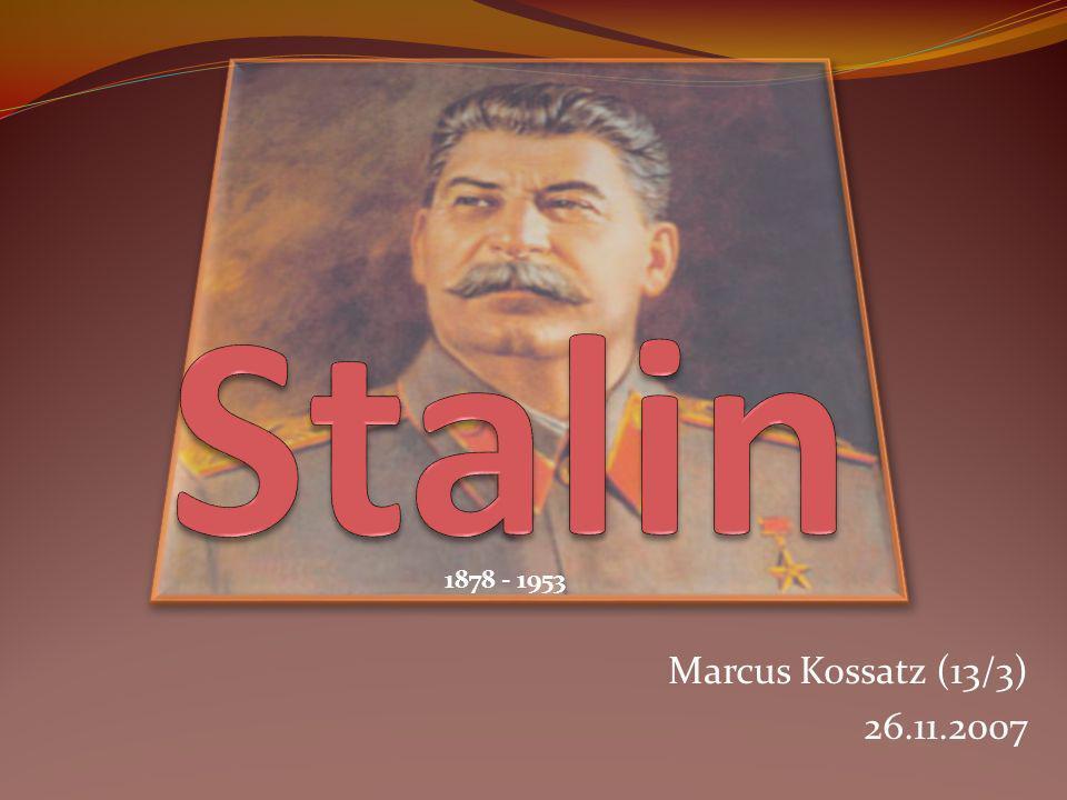 Marcus Kossatz (13/3) 26.11.2007 1878 - 1953