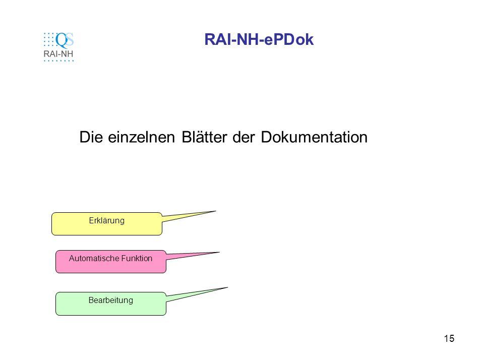 15 RAI-NH-ePDok Die einzelnen Blätter der Dokumentation Erklärung Automatische Funktion Bearbeitung