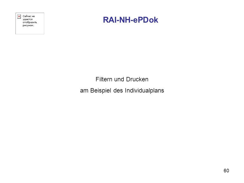 60 RAI-NH-ePDok Filtern und Drucken am Beispiel des Individualplans