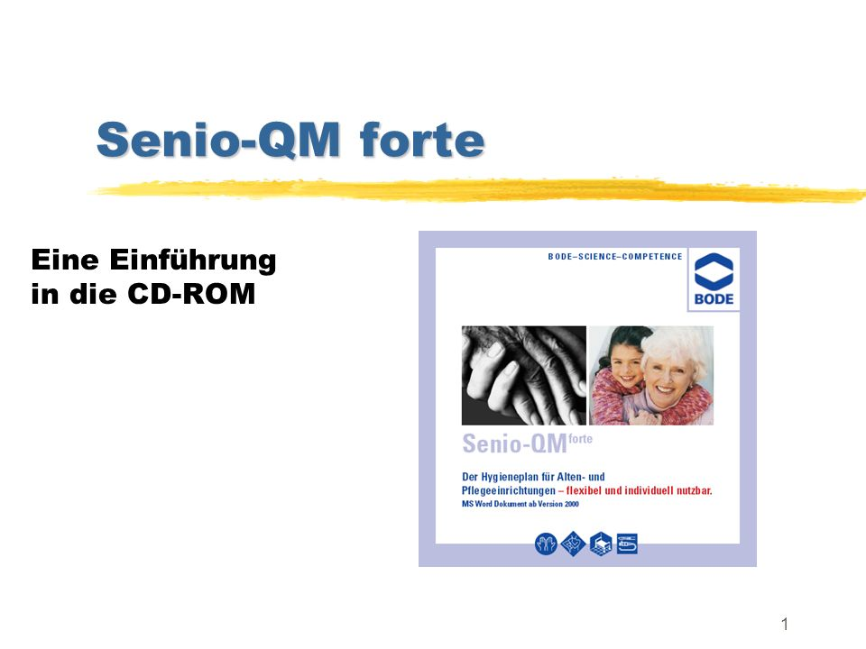 1 Senio-QM forte Eine Einführung in die CD-ROM