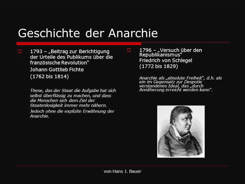 von Hans J. Bauer Geschichte der Anarchie 1793 – Beitrag zur Berichtigung der Urteile des Publikums über die französische Revolution Johann Gottlieb F