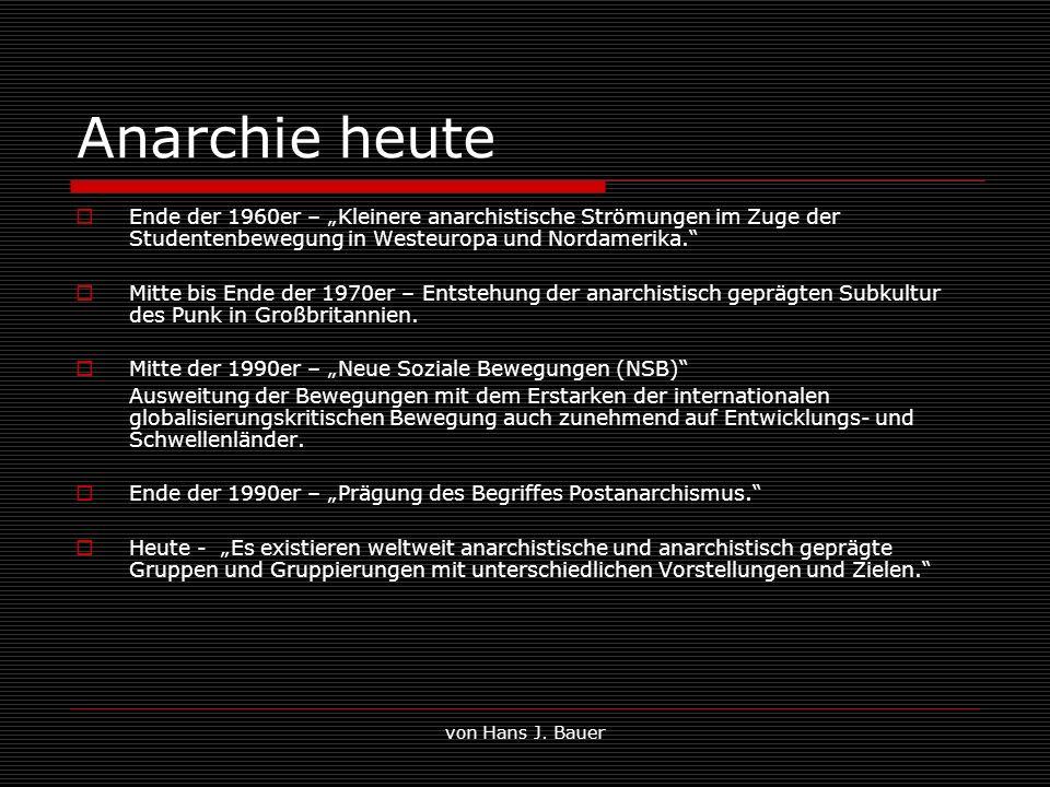 von Hans J. Bauer Anarchie heute Ende der 1960er – Kleinere anarchistische Strömungen im Zuge der Studentenbewegung in Westeuropa und Nordamerika. Mit