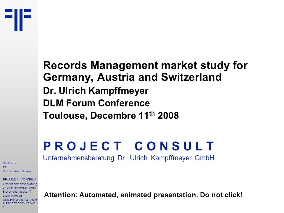 2 DLM Forum RM Dr.Ulrich Kampffmeyer PROJECT CONSULT Unternehmensberatung Dr.