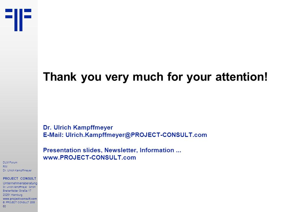 60 DLM Forum RM Dr. Ulrich Kampffmeyer PROJECT CONSULT Unternehmensberatung Dr.