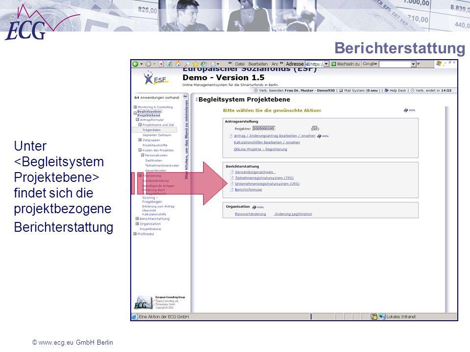 © www.ecg.eu GmbH Berlin Unter findet sich die projektbezogene Berichterstattung