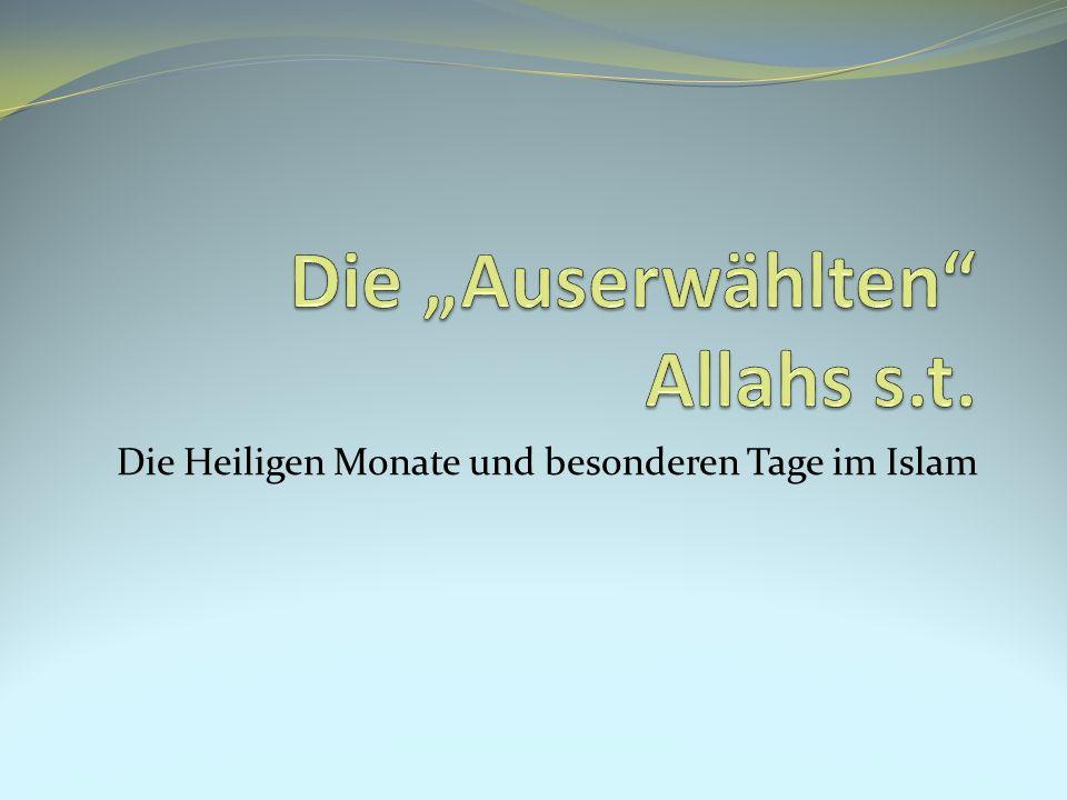 Die Heiligen Monate und besonderen Tage im Islam