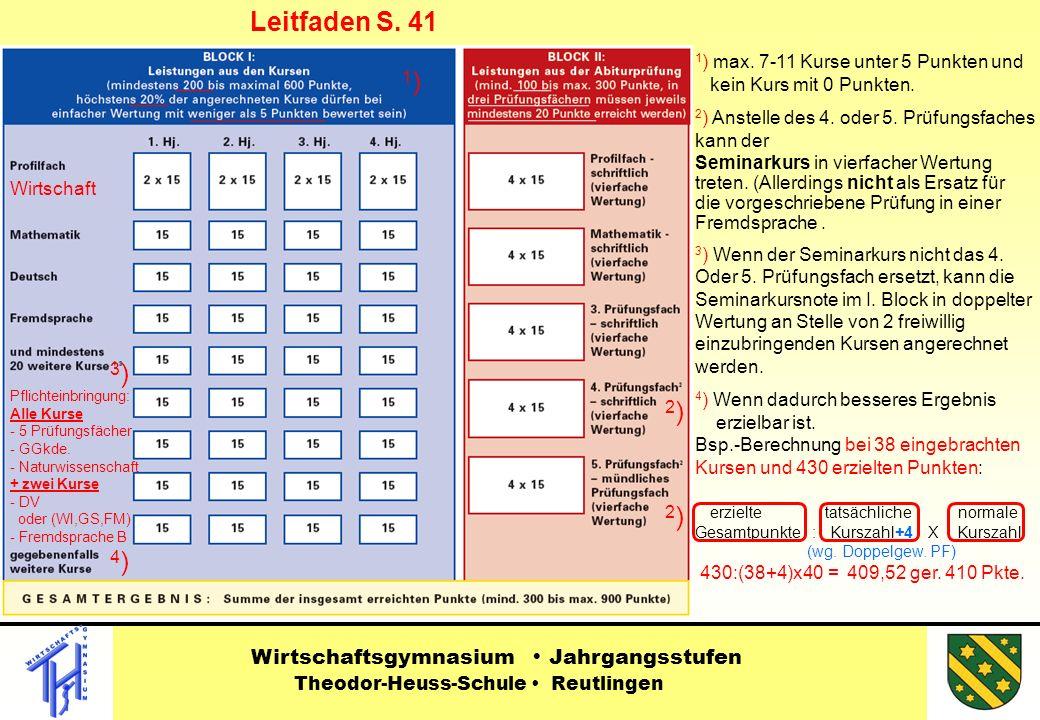 1 ) max.7-11 Kurse unter 5 Punkten und kein Kurs mit 0 Punkten.