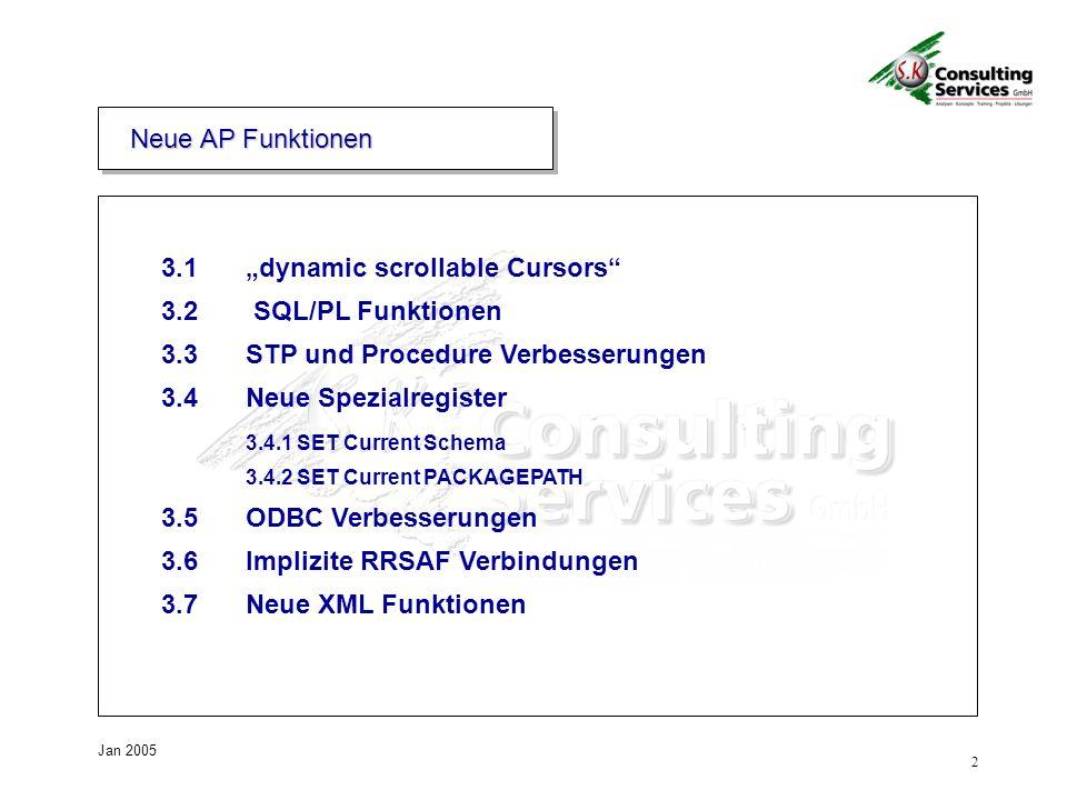 2 Jan 2005 Neue AP Funktionen 3.1dynamic scrollable Cursors 3.2 SQL/PL Funktionen 3.3STP und Procedure Verbesserungen 3.4Neue Spezialregister 3.4.1 SET Current Schema 3.4.2 SET Current PACKAGEPATH 3.5ODBC Verbesserungen 3.6Implizite RRSAF Verbindungen 3.7Neue XML Funktionen