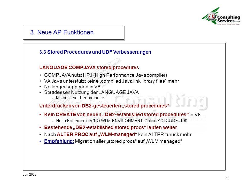 26 Jan 2005 3.3 Stored Procedures und UDF Verbesserungen 3.