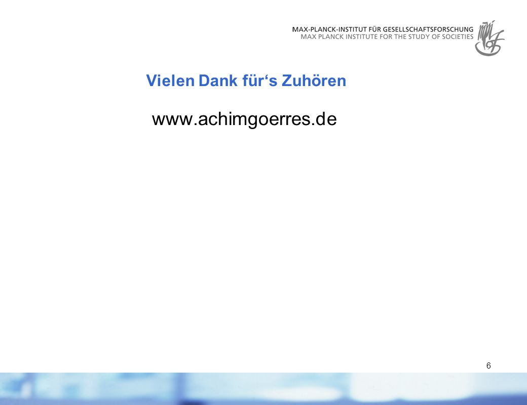 6 Vielen Dank fürs Zuhören www.achimgoerres.de