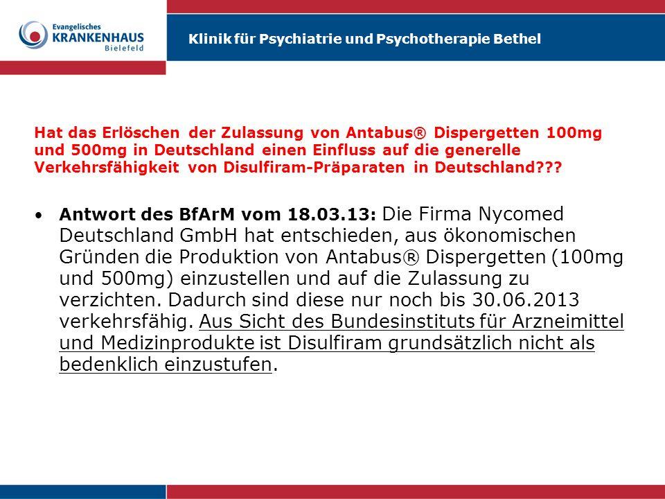 Hat das Erlöschen der Zulassung von Antabus® Dispergetten 100mg und 500mg in Deutschland einen Einfluss auf die generelle Verkehrsfähigkeit von Disulf