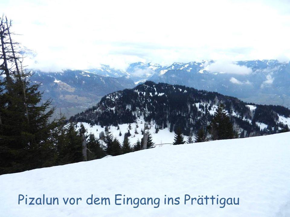 Pizalun vor dem Eingang ins Prättigau