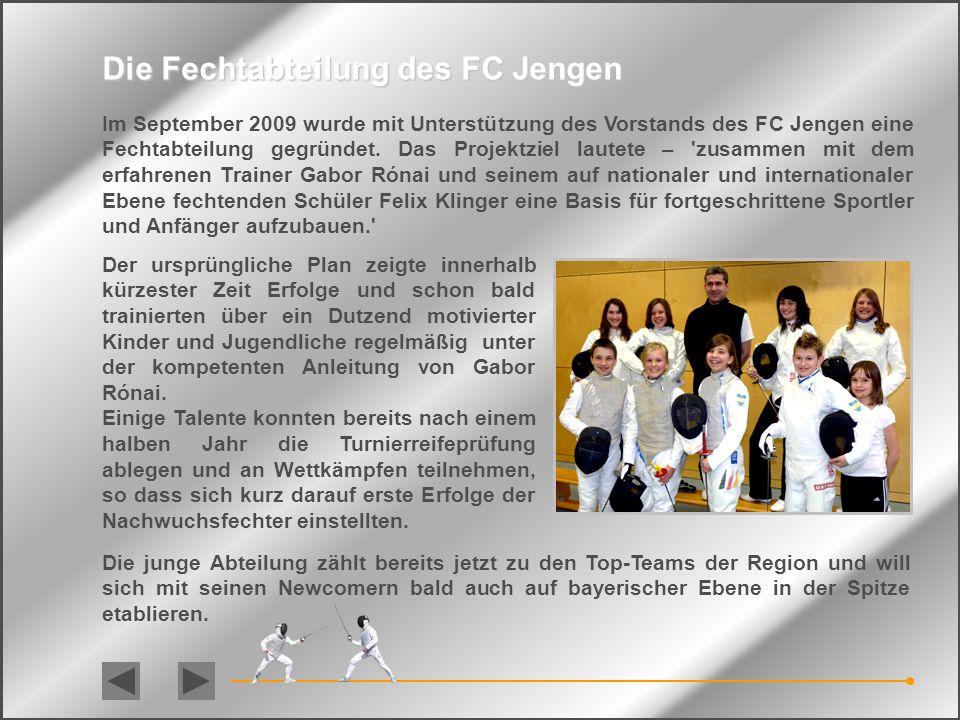 stellt sich vor … des FC Jengen Die Fechtabteilung