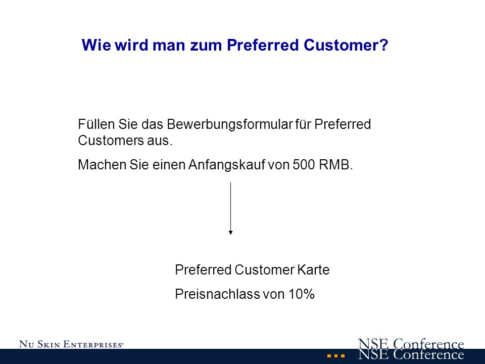 NSE Conference Wie wird man zum Preferred Customer.