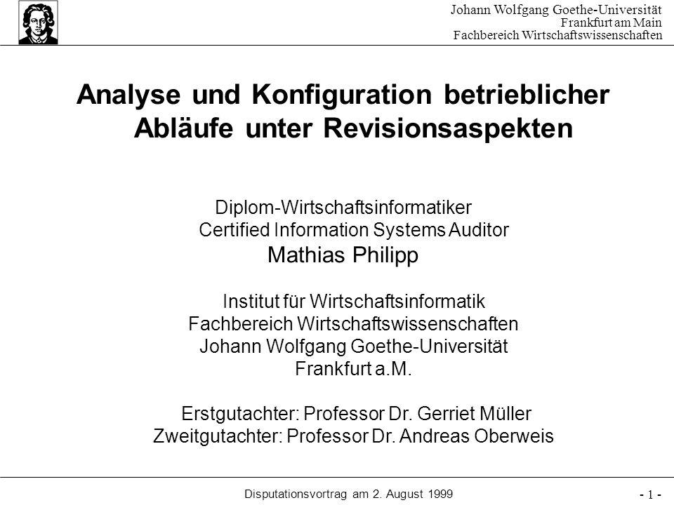 Johann Wolfgang Goethe-Universität Frankfurt am Main Fachbereich Wirtschaftswissenschaften Disputationsvortrag am 2. August 1999 - 1 - Analyse und Kon