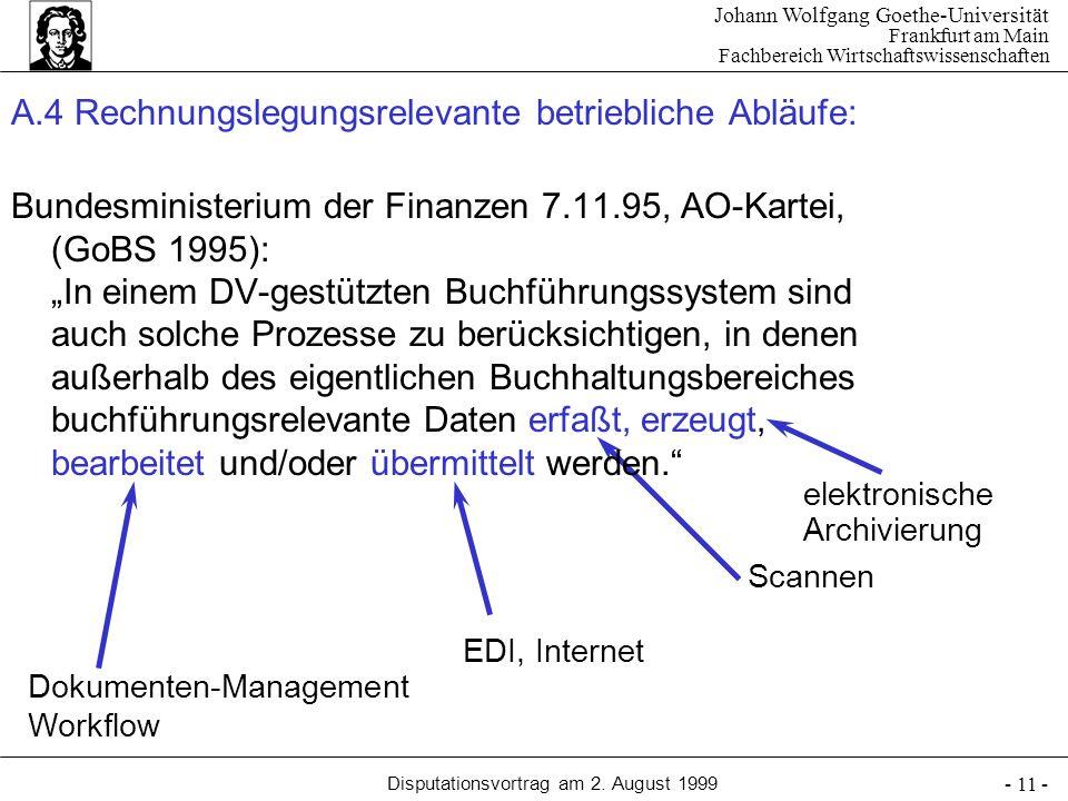 Johann Wolfgang Goethe-Universität Frankfurt am Main Fachbereich Wirtschaftswissenschaften Disputationsvortrag am 2. August 1999 - 11 - A.4 Rechnungsl