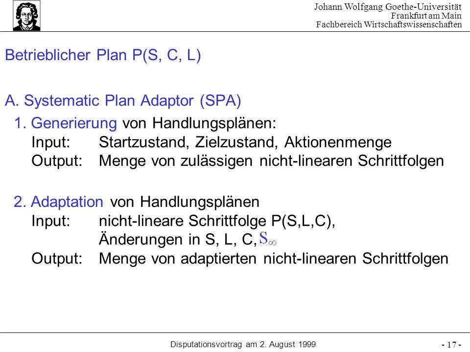 Johann Wolfgang Goethe-Universität Frankfurt am Main Fachbereich Wirtschaftswissenschaften Disputationsvortrag am 2. August 1999 - 17 - Betrieblicher