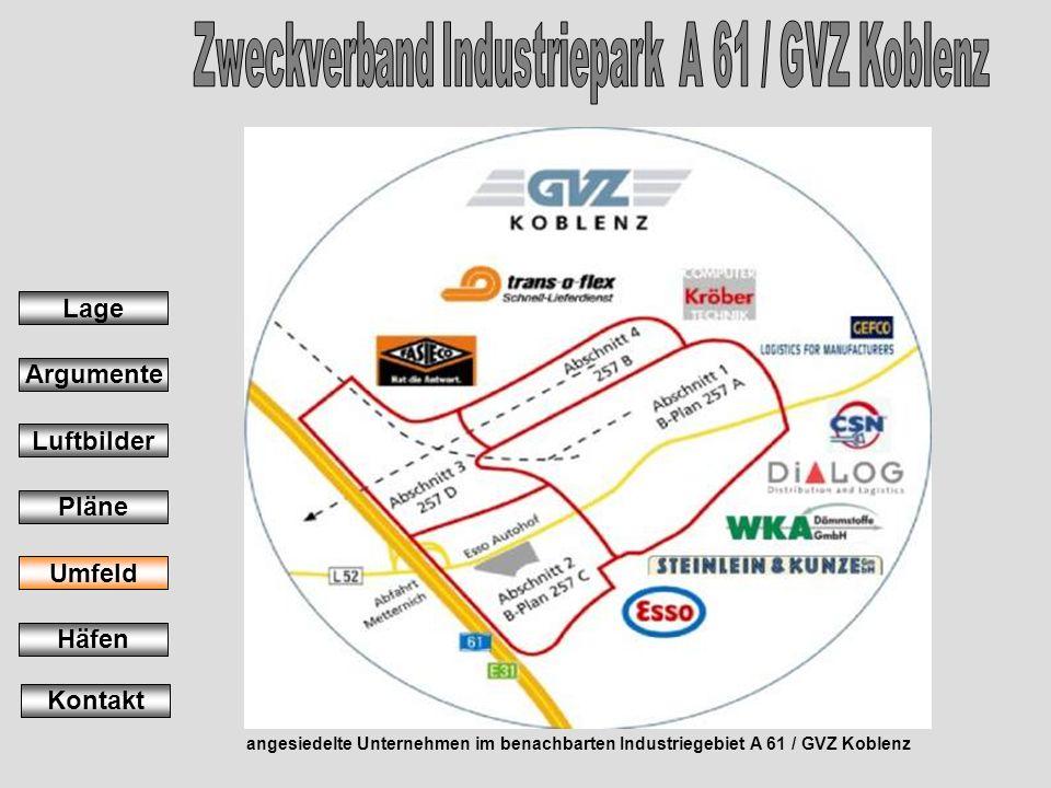 angesiedelte Unternehmen im benachbarten Industriegebiet A 61 / GVZ Koblenz Lage Argumente Luftbilder Pläne Umfeld Häfen Kontakt