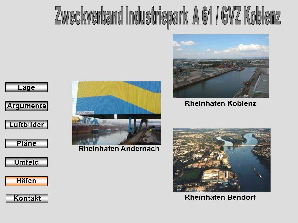 Rheinhafen Andernach Rheinhafen Koblenz Rheinhafen Bendorf Lage Argumente Luftbilder Pläne Umfeld Häfen Kontakt