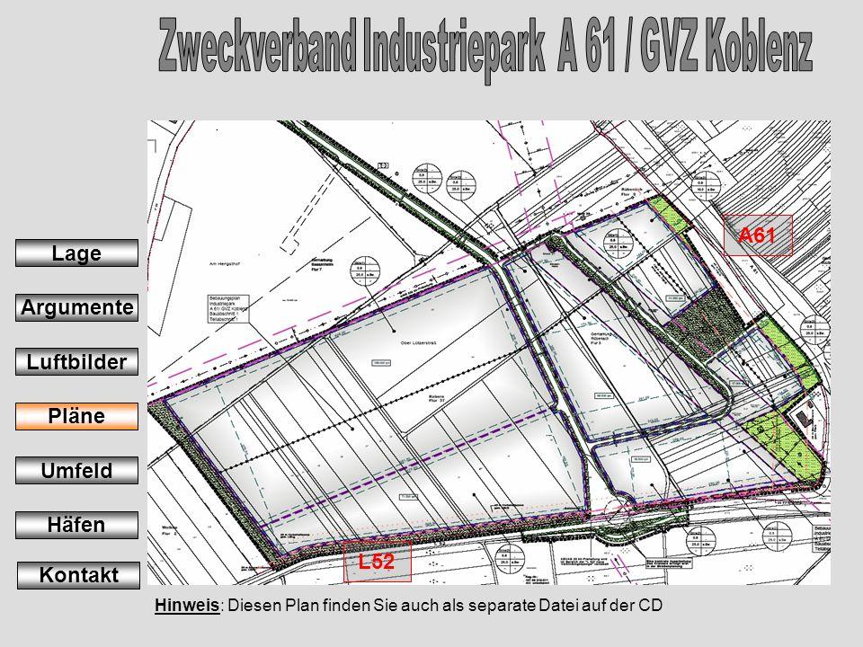 Hinweis: Diesen Plan finden Sie auch als separate Datei auf der CD A61 L52 Lage Argumente Luftbilder Pläne Umfeld Häfen Kontakt