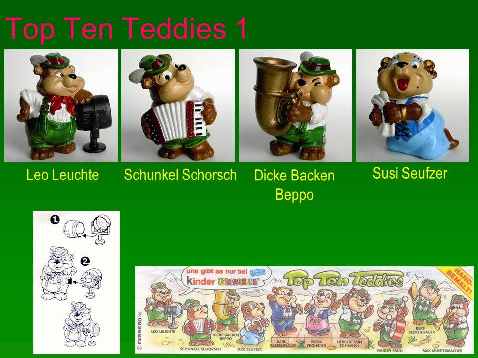Top Ten Teddies 1 Leo LeuchteSchunkel Schorsch Dicke Backen Beppo Susi Seufzer