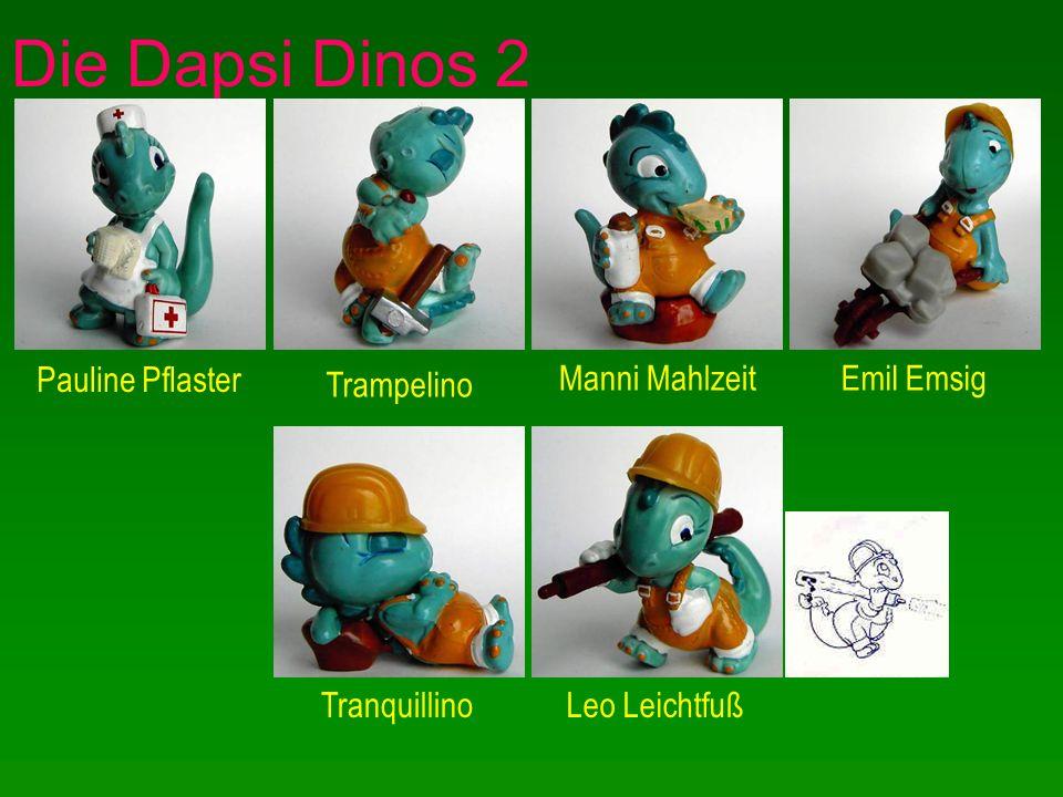 Die Dapsi Dinos 2 Pauline Pflaster Trampelino Manni MahlzeitEmil Emsig TranquillinoLeo Leichtfuß