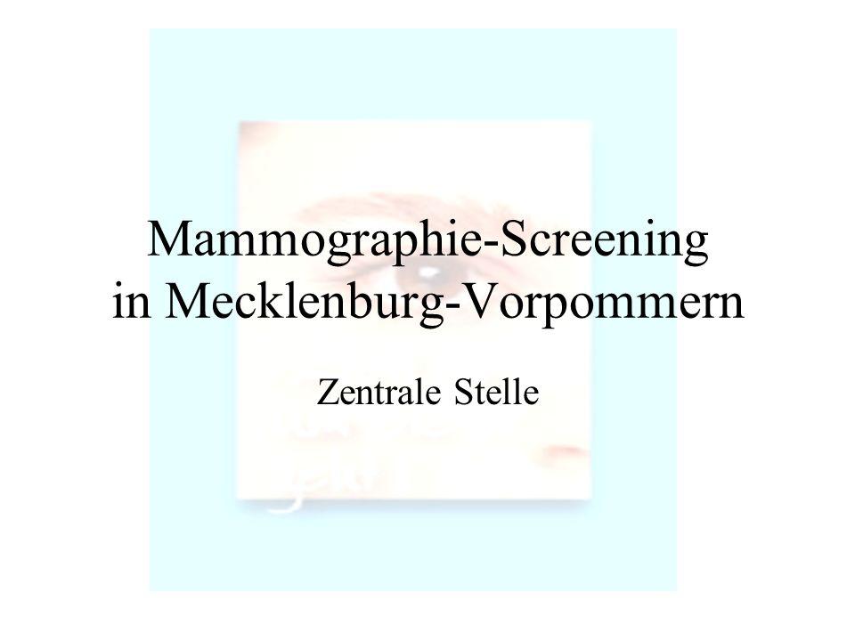 Mammographie-Screening in Mecklenburg-Vorpommern Zentrale Stelle
