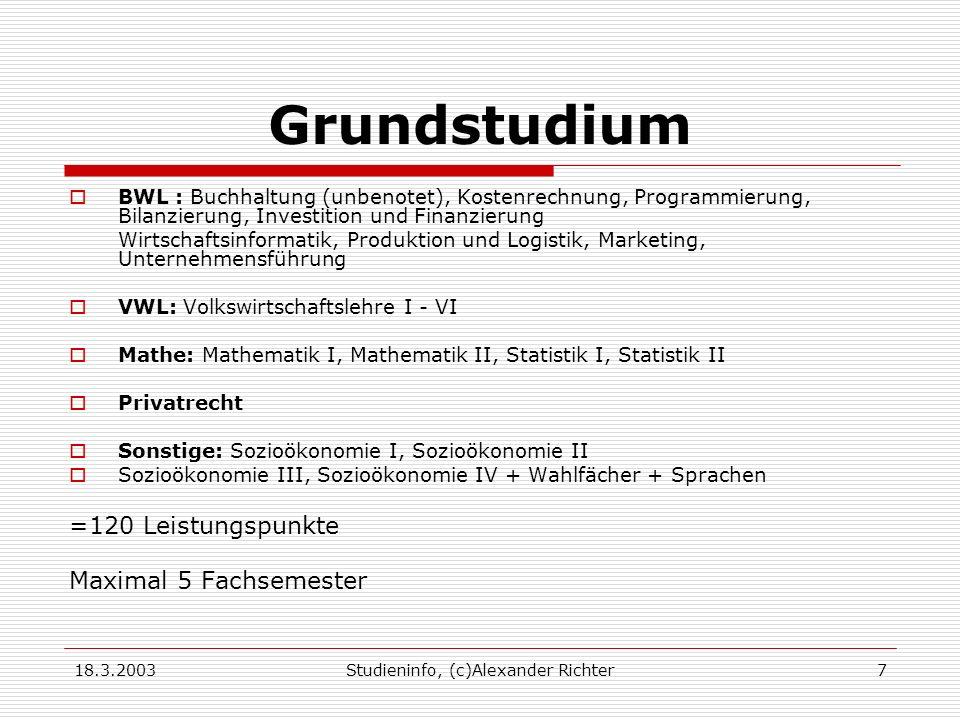 18.3.2003Studieninfo, (c)Alexander Richter8 Hauptstudium Schwerpunkt I+II 1.