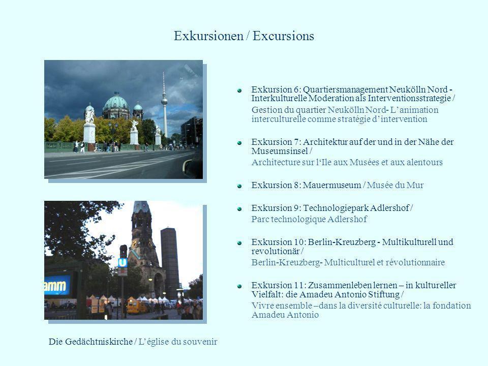 Exkursionen / Excursions Exkursion 6: Quartiersmanagement Neukölln Nord - Interkulturelle Moderation als Interventionsstrategie / Gestion du quartier