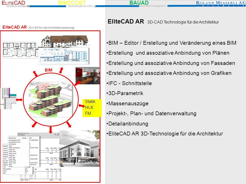 BIM2COST BAUAD Modellkostenermittlung Baukostenmanagement EliteCAD AR 3D-CAD Technologie für die Architektur BIM – Editor / Erstellung und Veränderung