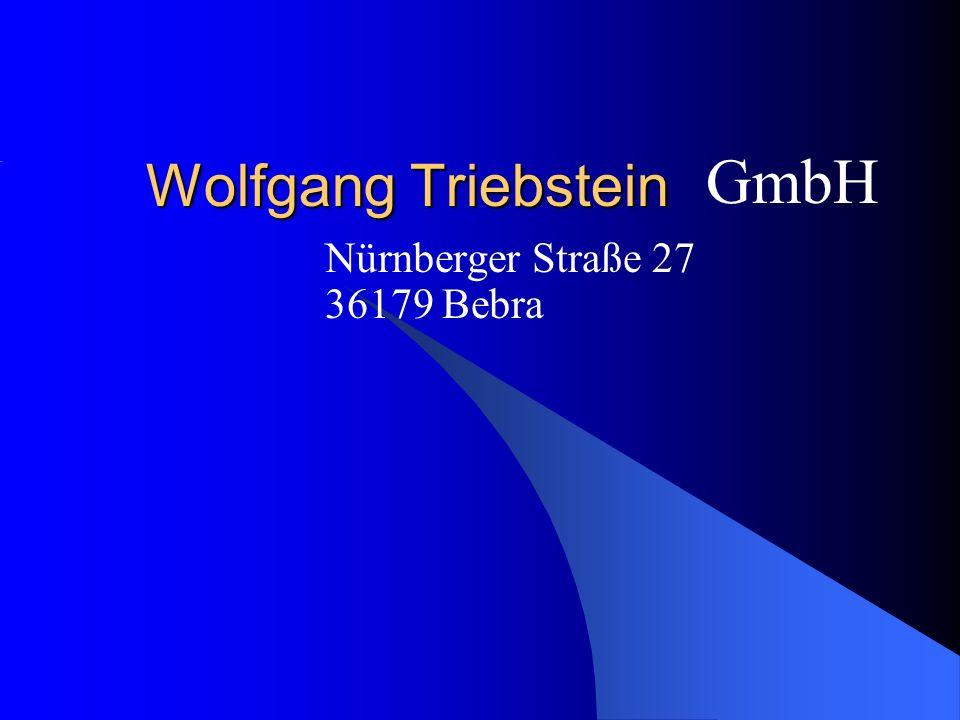 Wolfgang Triebstein Nürnberger Straße 27 36179 Bebra GmbH