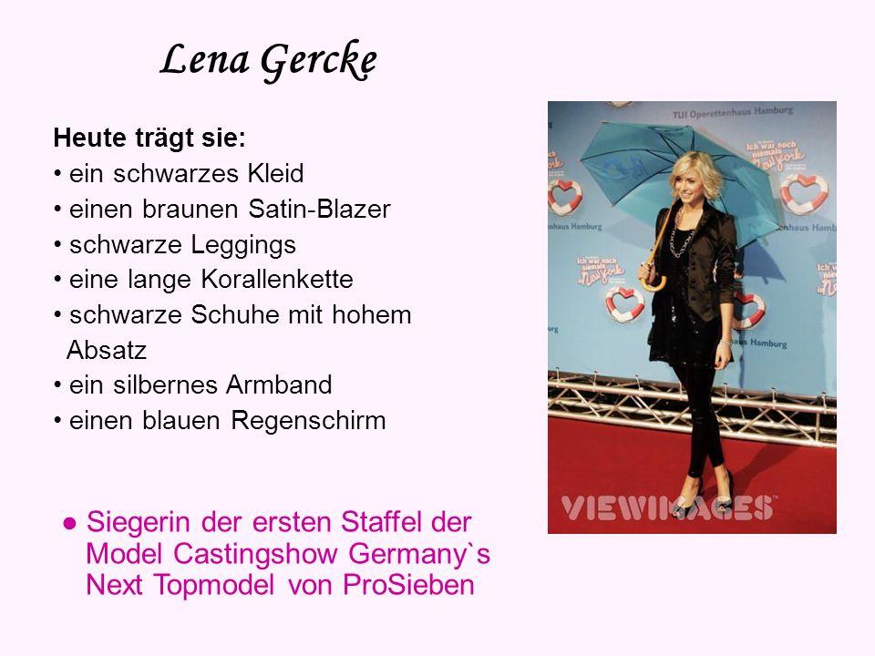 Lena Gercke Vorname: Lena Nachname: Gercke Geburtsdatum: 29. Februar 1988 Sternzeichen: Fische Geburtsort: Marburg Haarfarbe: blond Augenfarbe: blau G