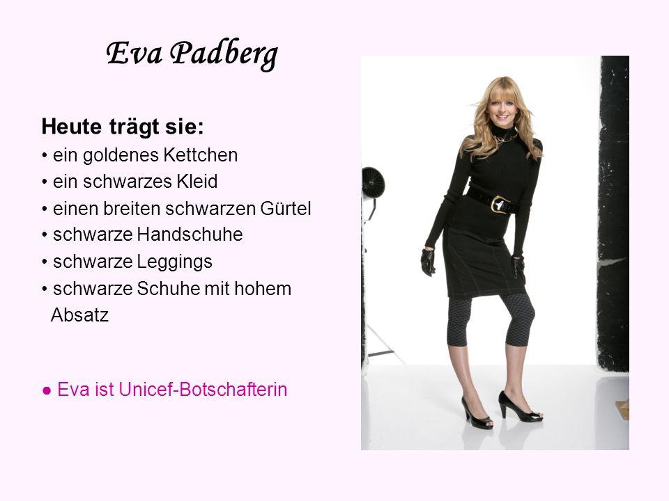 Eva Padberg Vorname: Eva Nachname: Padberg Geburtsdatum: 27. Januar 1980 Sternzeichen: Wassermann Geburtsort: Bad Frankenhausen Haarfarbe: blond Augen