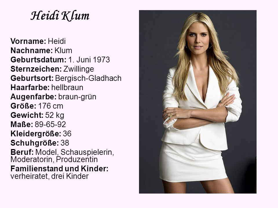 Heidi Klum Vorname: Heidi Nachname: Klum Geburtsdatum: 1.