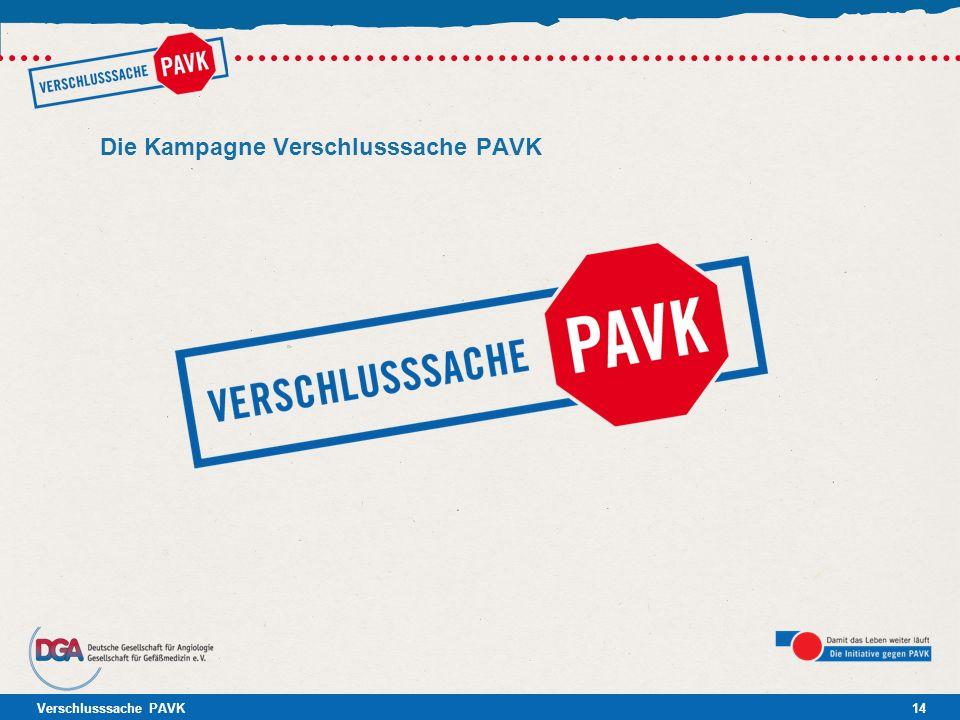 Verschlusssache PAVK14 Die Kampagne Verschlusssache PAVK