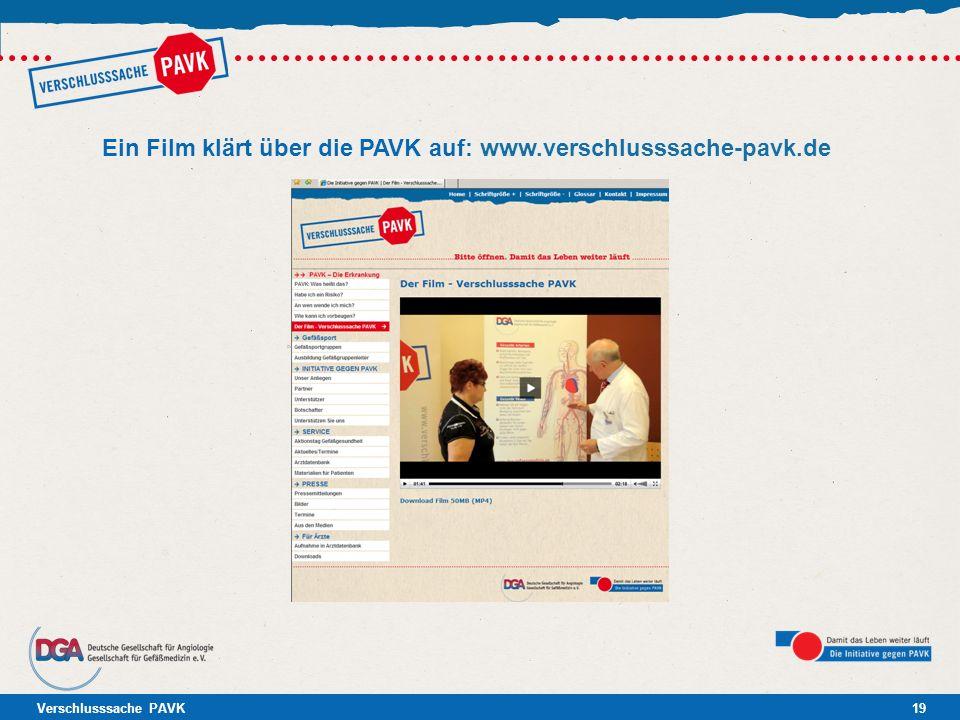 Verschlusssache PAVK19 Ein Film klärt über die PAVK auf: www.verschlusssache-pavk.de