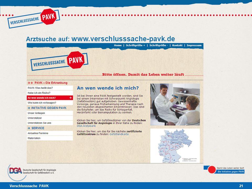 Verschlusssache PAVK21 Arztsuche auf: www.verschlusssache-pavk.de