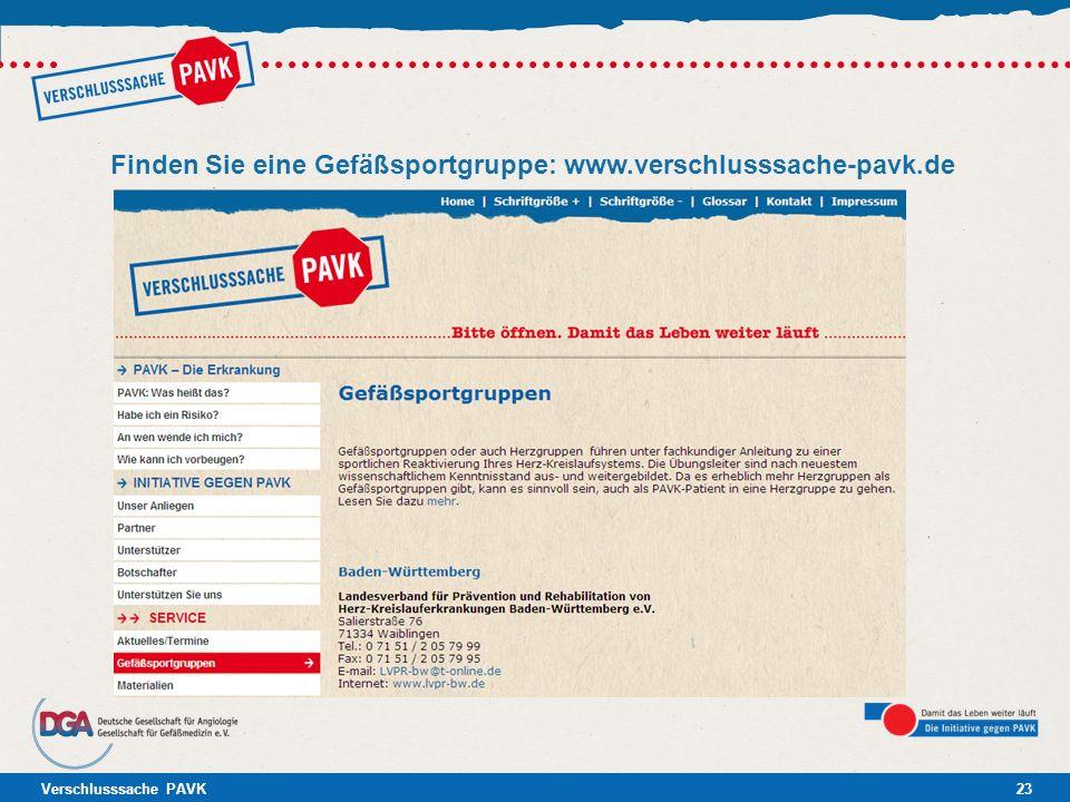 Verschlusssache PAVK23 Finden Sie eine Gefäßsportgruppe: www.verschlusssache-pavk.de