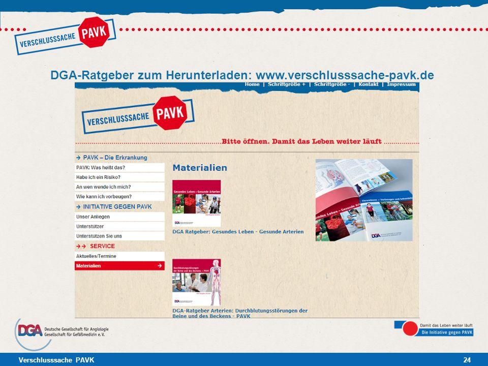 Verschlusssache PAVK24 DGA-Ratgeber zum Herunterladen: www.verschlusssache-pavk.de