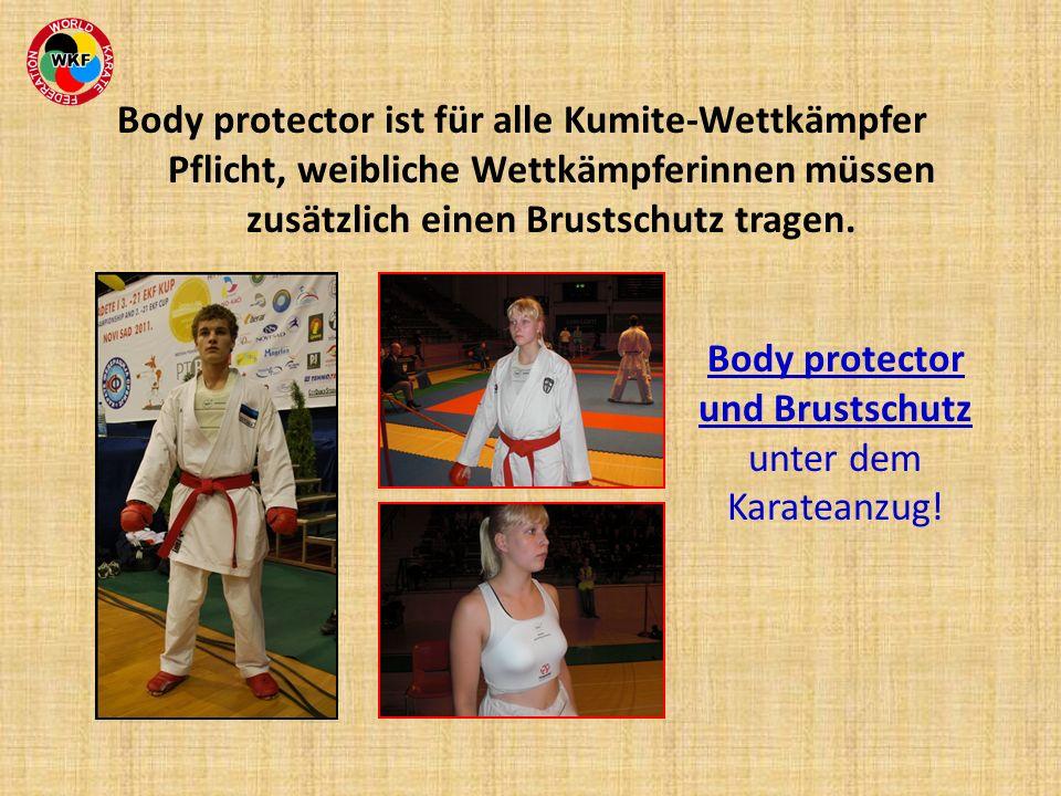 Body protector ist für alle Kumite-Wettkämpfer Pflicht, weibliche Wettkämpferinnen müssen zusätzlich einen Brustschutz tragen. Body protector und Brus