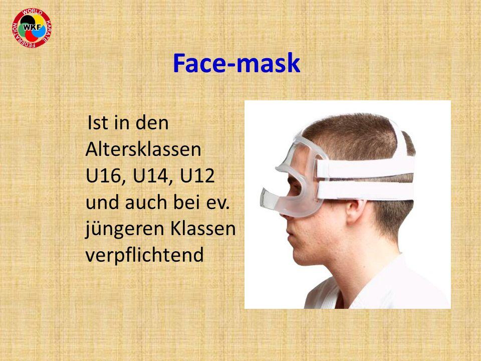Face-mask Ist in den Altersklassen U16, U14, U12 und auch bei ev. jüngeren Klassen verpflichtend