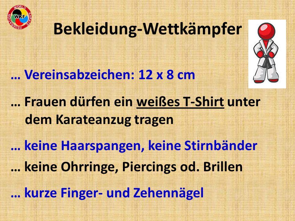 Bekleidung-Wettkämpfer … Vereinsabzeichen: 12 x 8 cm … Frauen dürfen ein weißes T-Shirt unter dem Karateanzug tragen … keine Haarspangen, keine Stirnb