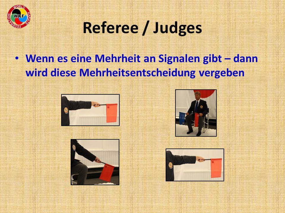 Referee / Judges Wenn es eine Mehrheit an Signalen gibt – dann wird diese Mehrheitsentscheidung vergeben