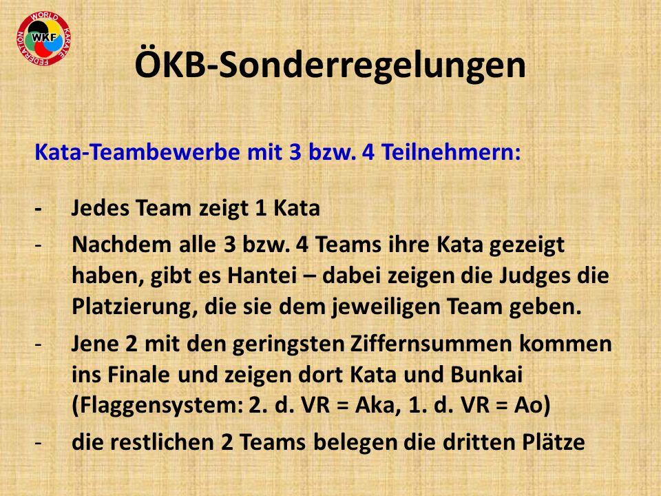 Kata-Teambewerbe mit 3 bzw. 4 Teilnehmern: - Jedes Team zeigt 1 Kata -Nachdem alle 3 bzw. 4 Teams ihre Kata gezeigt haben, gibt es Hantei – dabei zeig