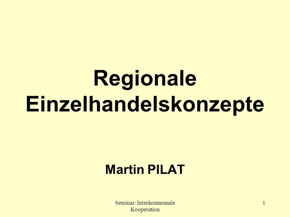 Seminar: Interkommunale Kooperation 42 Einbindung in bereits erschlossene Handelszonen gemeinsame Nutzung der Verkehrsanbindung und der Parkplätze Kopplungsfähige Sortimente Eindämmung des Flächenverbrauchs: 3.